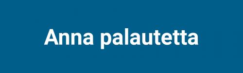 Anna palautetta Säkylän kunnalle